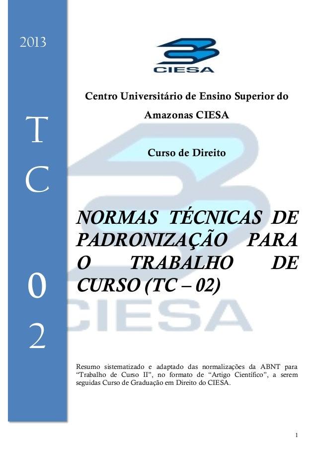 Normas técnicas de padronização para o trabalho de curso (tc   02)