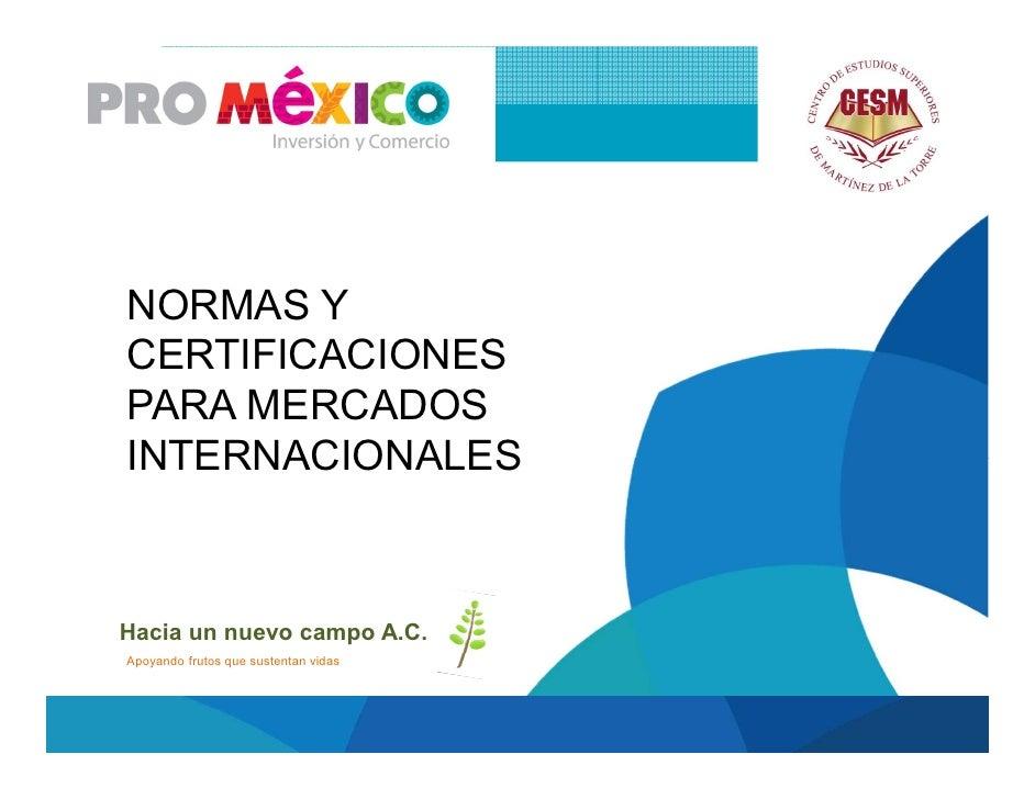 Normas y certificaciones para mercados internacionales