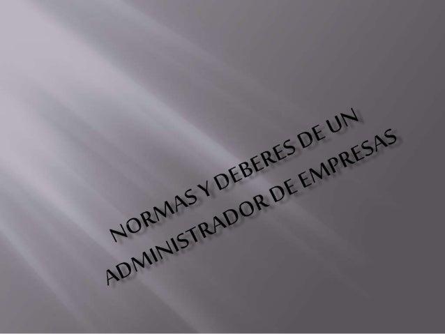 Normas y deberes de un administrador de empresas
