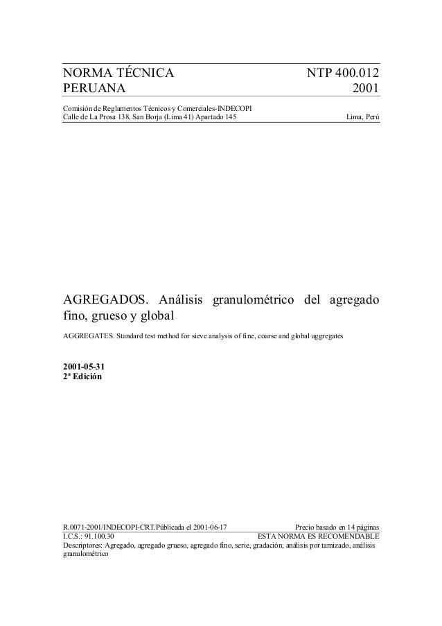 NORMA TÉCNICA NTP 400.012 PERUANA 2001 Comisión de Reglamentos Técnicos y Comerciales-INDECOPI Calle de La Prosa 138, San ...