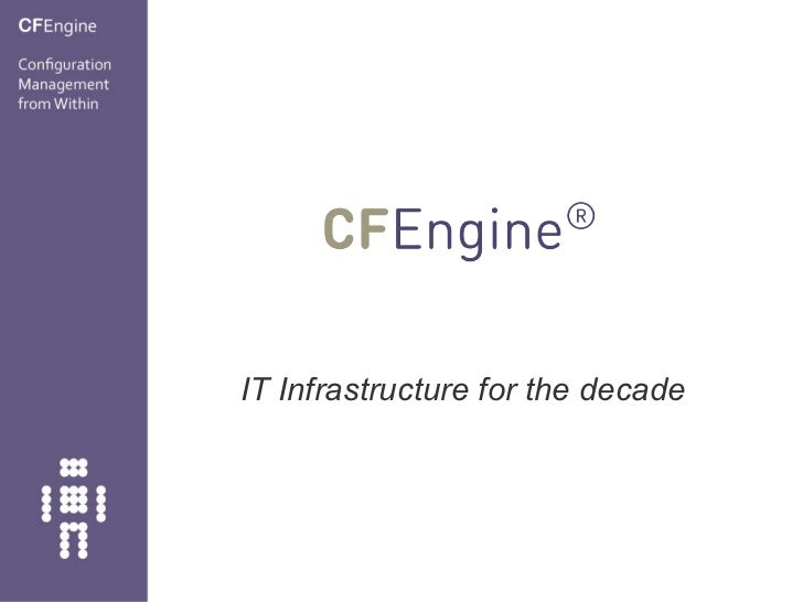 IT Infrastructure for the decade