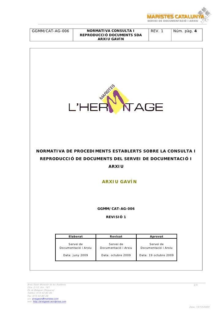 Normativa Consulta i Reproducció de documents Arxiu Gavín (2009-2010)