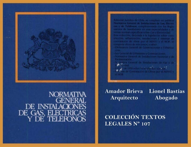 Normativa general de instalaciones de gas, electricas y de telefonos