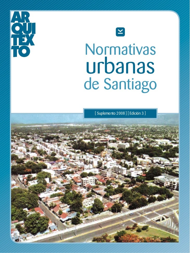 Normativasurbanasde Santiago [ Suplemento 2008 ] [ Edición 3 ]
