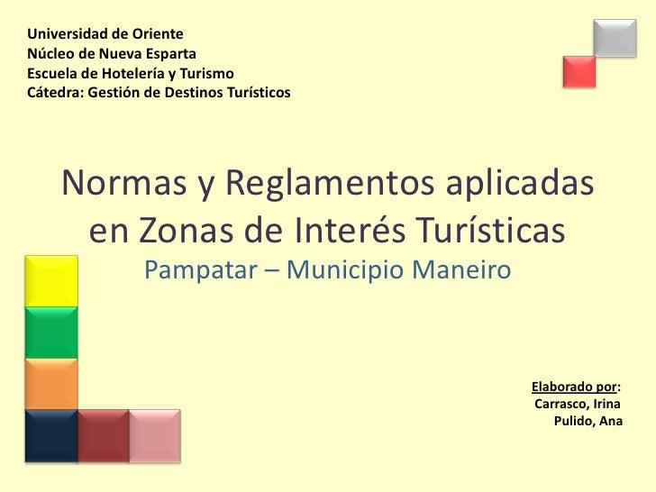 Normas y Reglamentos aplicadas en Zonas de Interés Turísticas en el Municipio Maneiro