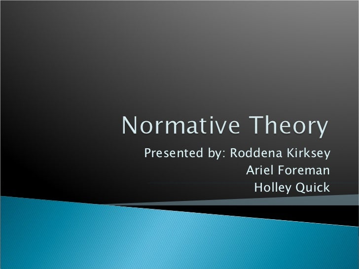 Normative Theory