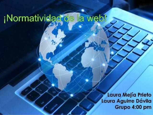 Normatividad de la web!