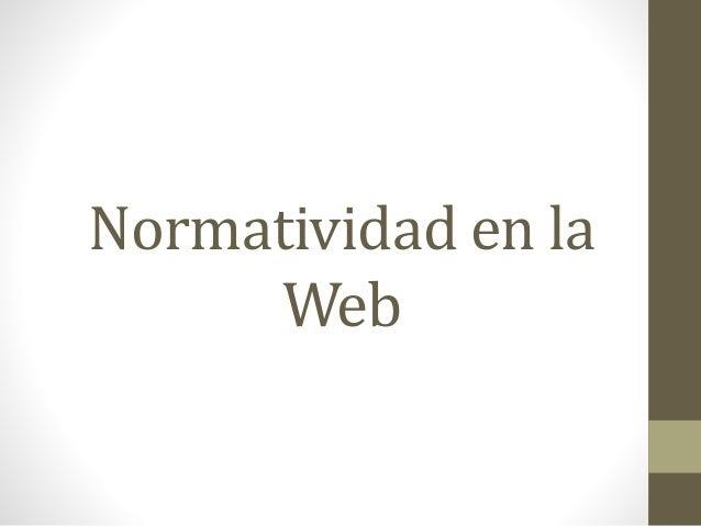 Normatividad en la Web