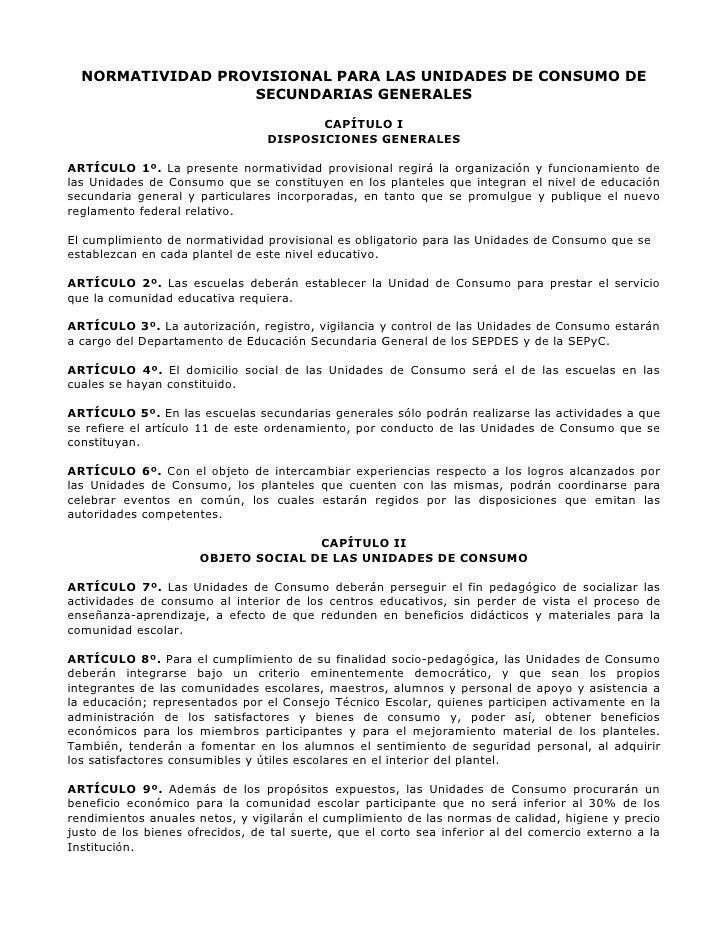 NORMATIVIDAD PROVISIONAL PARA LAS UNIDADES DE CONSUMO DE                   SECUNDARIAS GENERALES                          ...