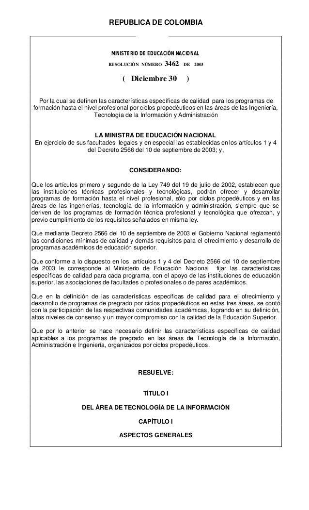 REPUBLICA DE COLOMBIA MINISTERIO DE EDUCACIÓN NACIONAL RESOLUCIÓN NÚMERO 3462 DE 2003 ( Diciembre 30 ) Por la cual se defi...