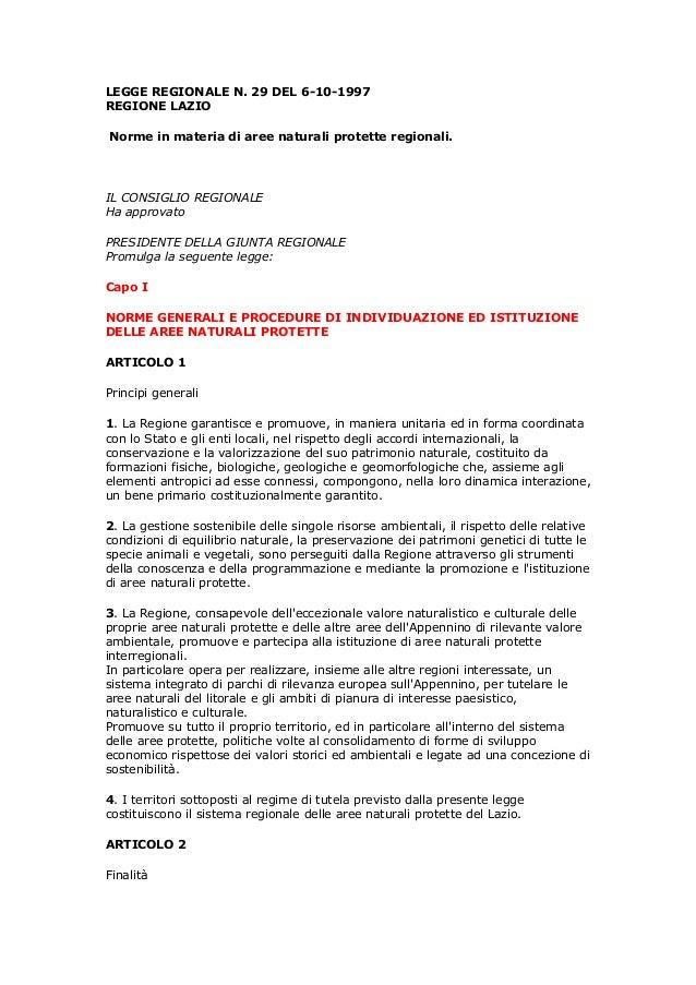 LEGGE REGIONALE N. 29 DEL 6-10-1997 REGIONE LAZIO Norme in materia di aree naturali protette regionali. IL CONSIGLIO REGIO...
