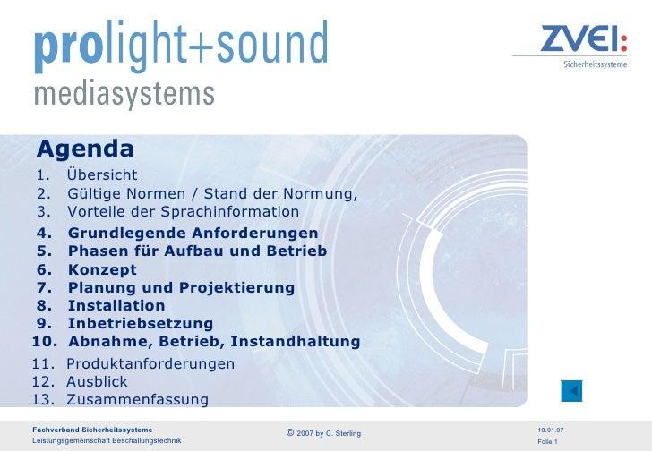 Agenda 1.  Übersicht  2.  Gültige Normen / Stand der Normung,   3.  Vorteile der Sprachinformation 4.  Grundlegende Anford...