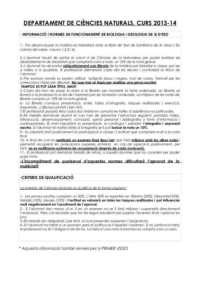 DEPARTAMENT DE CIÈNCIES NATURALS, CURS 2013-14 - INFORMACIÓ I NORMES DE FUNCIONAMENT DE BIOLOGIA i GEOLOGIA DE 3r D'ESO 1....