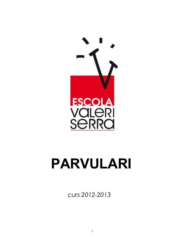 PARVULARI curs 2012-2013        1