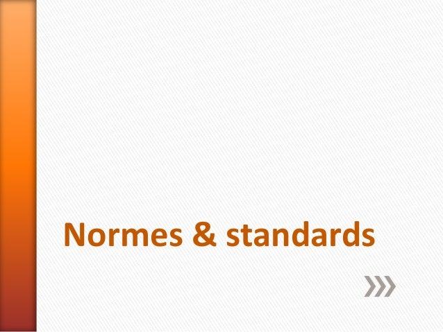 Normes & standards
