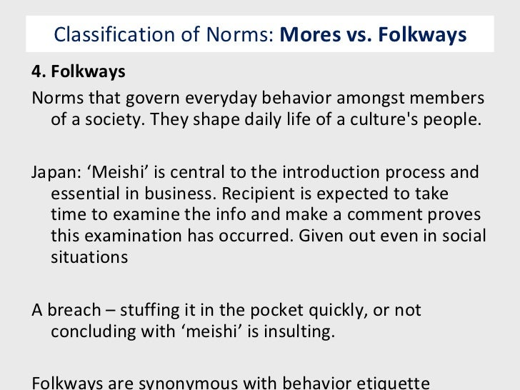 What are some folkways?