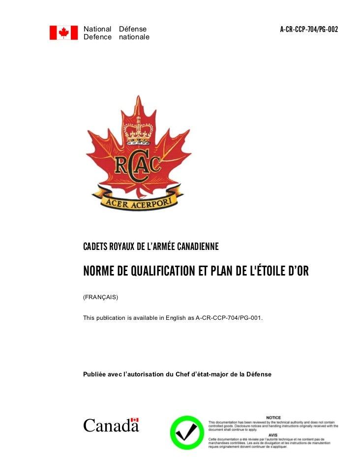 National Défense                                                   A-CR-CCP-704/PG-002Defence nationaleCADETS ROYAUX DE L'...
