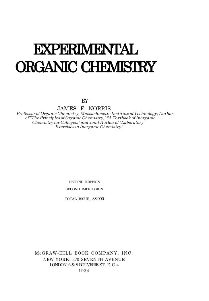 EXPERIMENTALORGANIC CHEMISTRY                          BY                    JAMES F. NORRISProfessor of Organic Chemistry...
