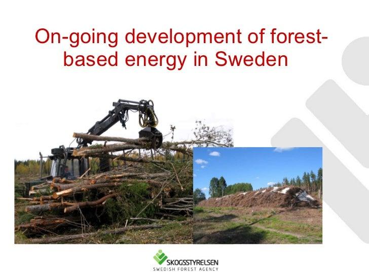 On-going development of forest-based energy in Sweden