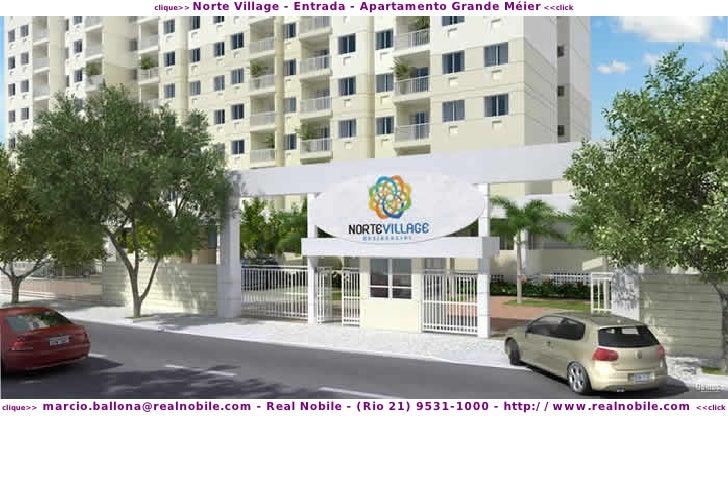 Norte Village - Entrada - Apartamento Grande Méier <<click                           clique>>                marcio.ballon...