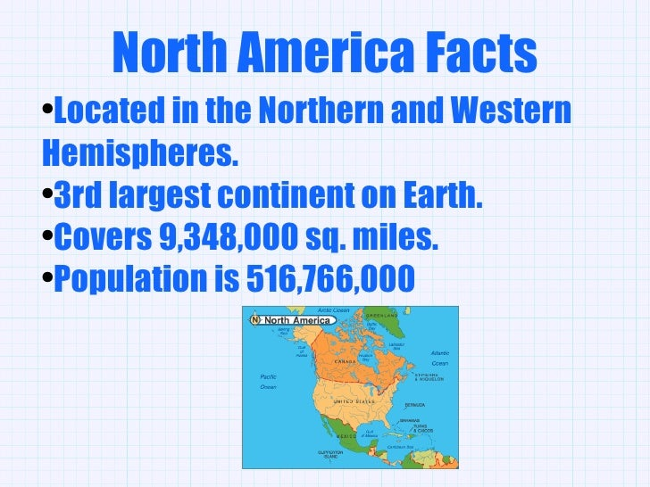 Image gallery north america continent facts for Good facts about america