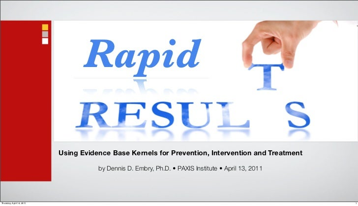 Rapid                           Using Evidence Base Kernels for Prevention, Intervention and Treatment                    ...