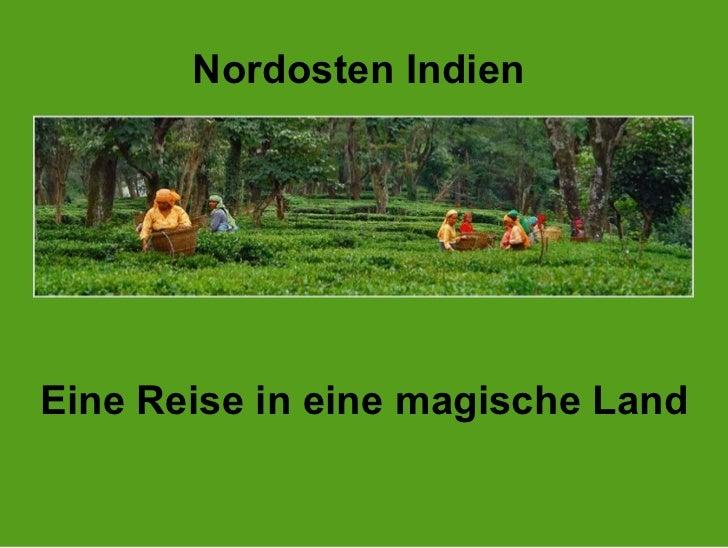 Nordosten Indien  EineReise in einemagischeLand