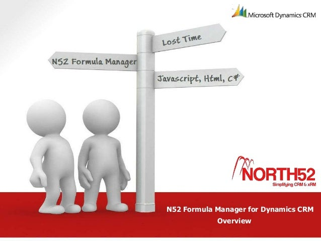 N52 Formula Manager for Dynamics CRM            Overview
