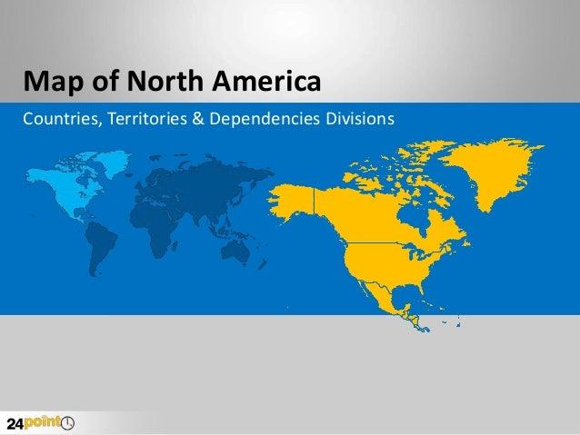 Map of North America Countries, Territories & Dependencies Divisions