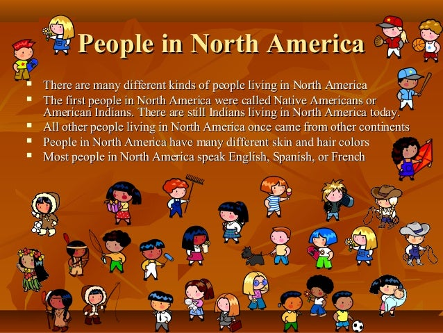 Image gallery north american people for North american culture facts