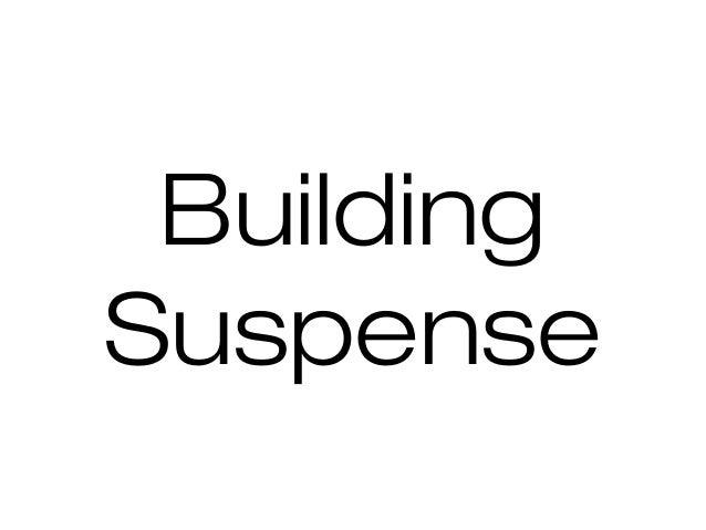 Building Suspense