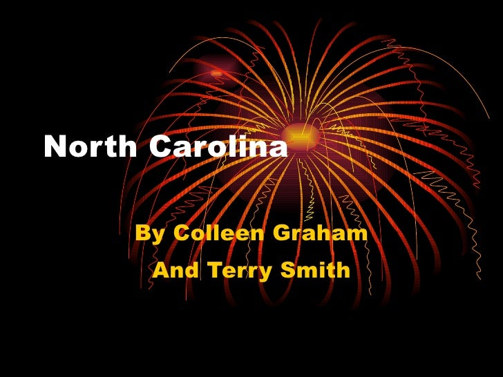 North Carolina By Colleen Graham And Terry Smith