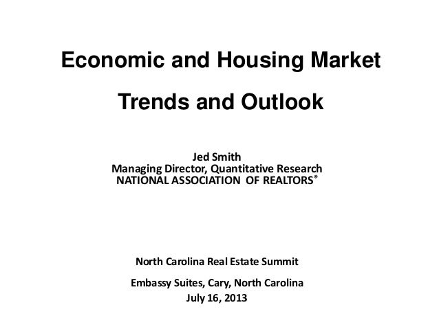 Economic and Housing Market Trends and Outlook Jed Smith Managing Director, Quantitative Research NATIONAL ASSOCIATION OF ...