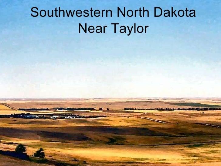 Southwestern North Dakota Near Taylor