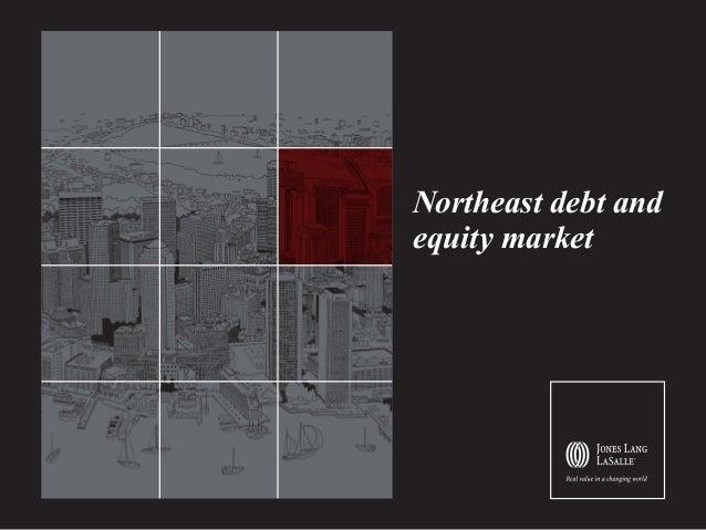 Northeast debt and equity market