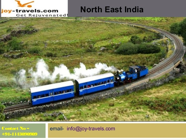 North East India Tours Contact No – +91-1143090909 email- info@joy-travels.com