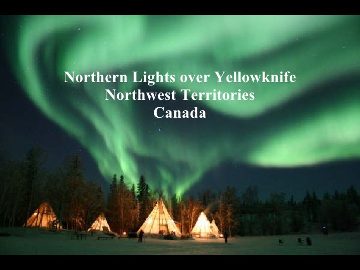 Northern Lights over Yellowknife Northwest Territories Canada