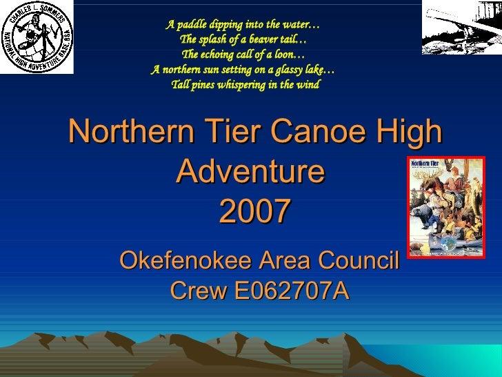 Northern Tier 2007 Presentation 1a
