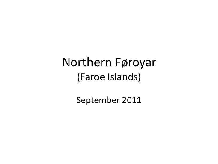Northern Føroyar  (Faroe Islands)  September 2011