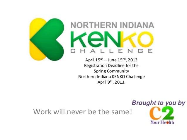 April 15nd – June 15nd, 2013              Registration Deadline for the                    Spring Community            Nor...