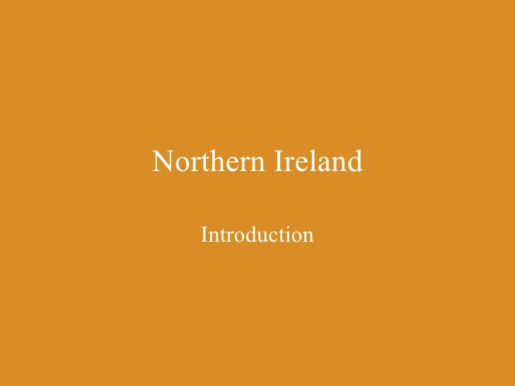 Northern Ireland - Introduction