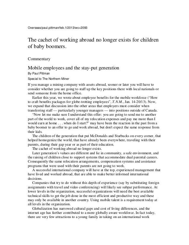 Overseas/paul.pittman/feb.1/2013/wc=2093The cachet of working abroad no longer exists for childrenof baby boomers.Commenta...