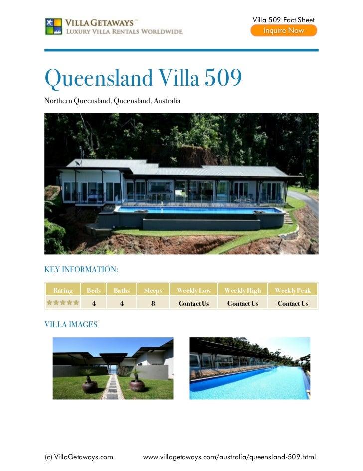 Villa 509 Fact SheetQueensland Villa 509Northern Queensland, Queensland, AustraliaKEY INFORMATION:  Rating     Beds       ...