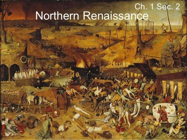 Ch. 1 Sec. 2  Northern Renaissance