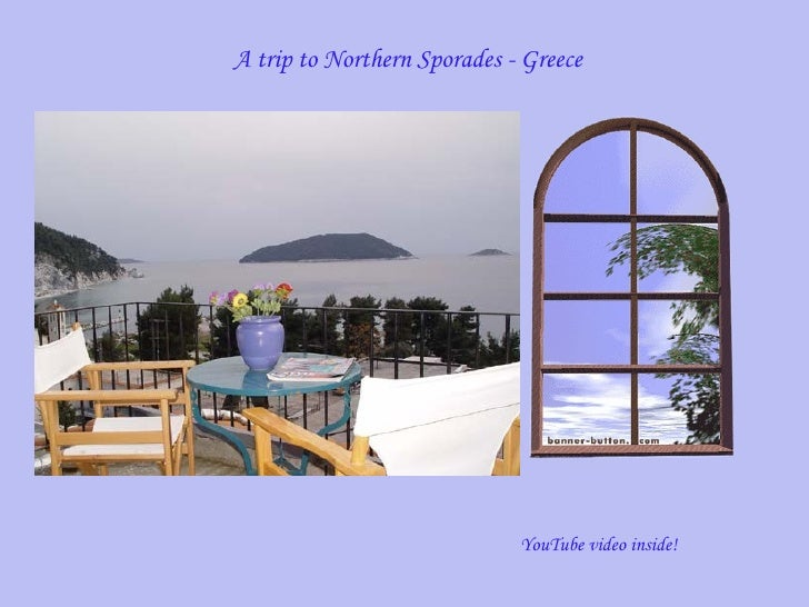 A trip to Northern Sporades - Greece YouTube video inside!
