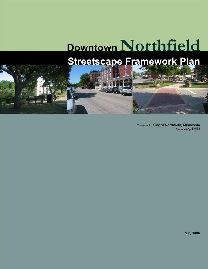 Downtown Northfield Streetscape Framework Plan                                                  1                          ...