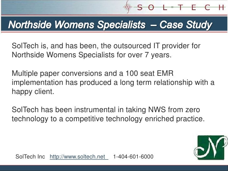 Northside Womens Specialists  – Case Study<br />SolTech is, and has been, the outsourced IT provider for Northside Womens ...