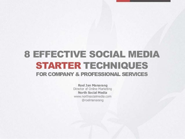 8 Effective Social Media Starter Techniques for Company & Professional Services