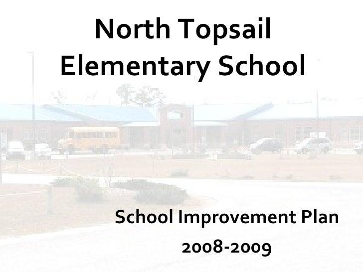 North Topsail Elementary School School Improvement Plan 2008-2009