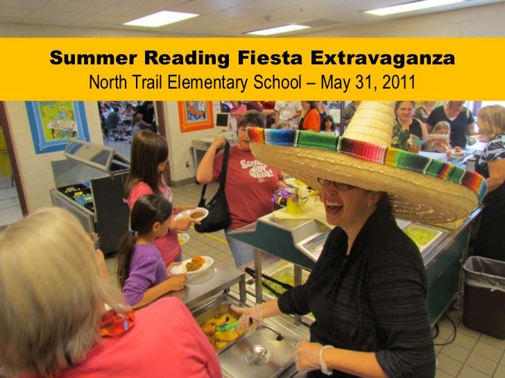 North Trail Summer Reading Fiesta Extravaganza